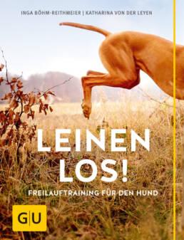 Leinen los! Freilauftraining für den Hund - Buch (Hardcover)