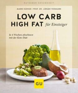 Low Carb High Fat für Einsteiger - Buch (Softcover)