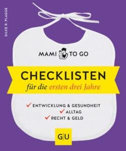 Mami to go - Checklisten für die ersten drei Jahre - Buch (Softcover)