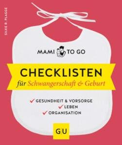 Mami to go - Checklisten für Schwangerschaft & Geburt - E-Book (ePub)