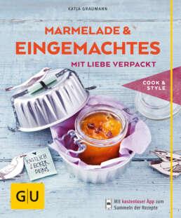 Marmeladen & Eingemachtes mit Liebe verpackt - E-Book (ePub)