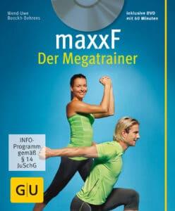 maxxF - Der Megatrainer (mit DVD) - Buch