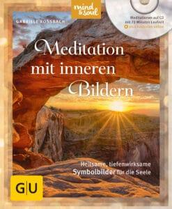 Meditation mit inneren Bildern (mit CD) - Buch