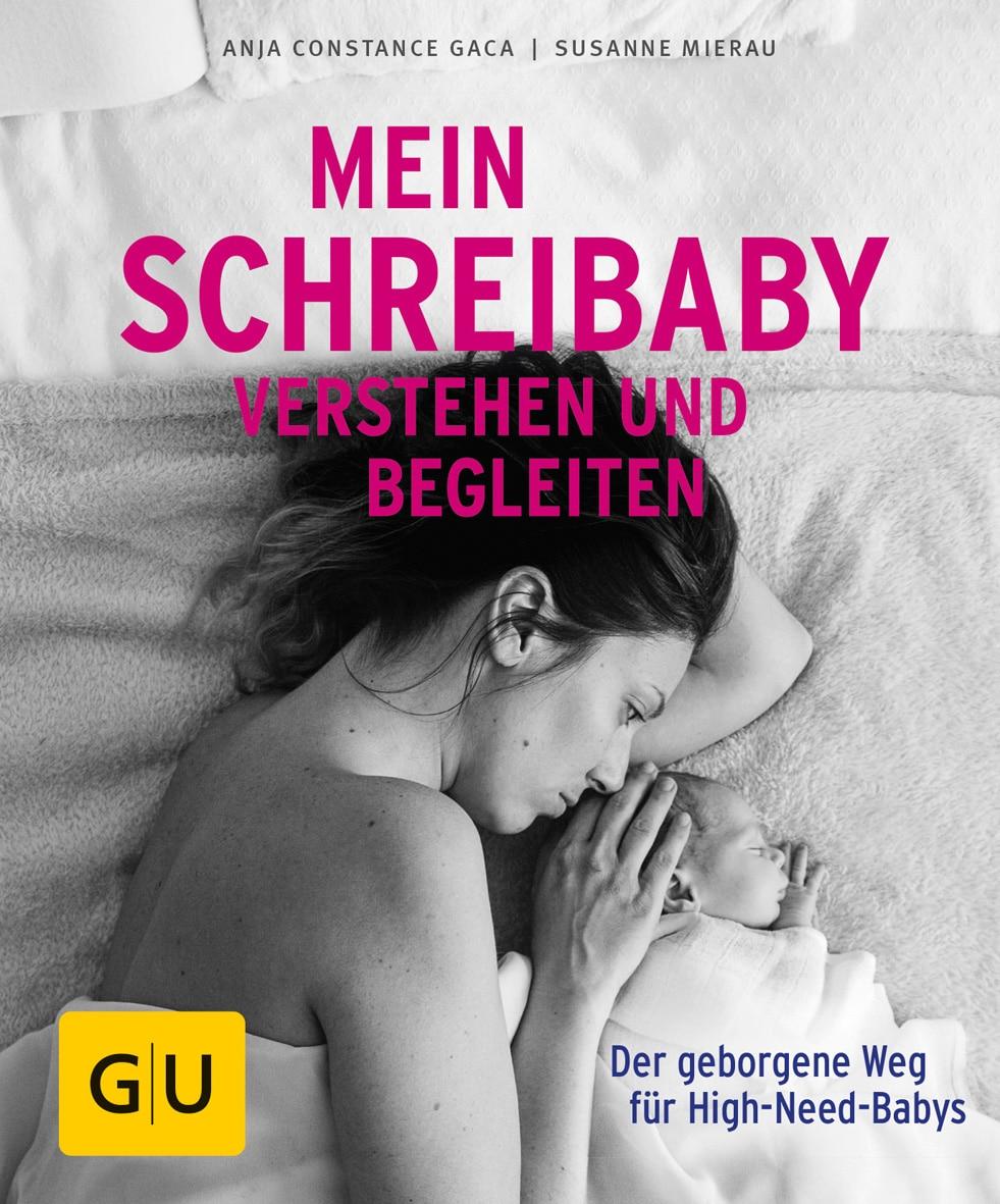Mein Schreibaby verstehen und begleiten - Buch (Softcover)