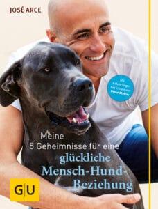 Meine 5 Geheimnisse für eine glückliche Mensch-Hund-Beziehung - Buch (Hardcover)