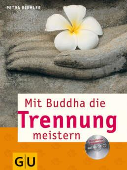 Mit Buddha die Trennung meistern - Buch (Softcover)