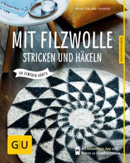 Mit Filzwolle stricken und häkeln - Buch (Softcover)