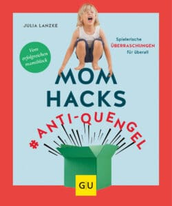 Mom Hacks #Anti-Quengel - Buch (Softcover)
