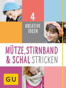 Mütze, Stirnband und Schal Stricken - E-Book (ePub)