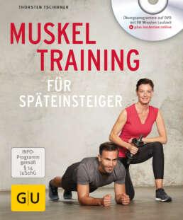 Muskeltraining für Späteinsteiger - Buch