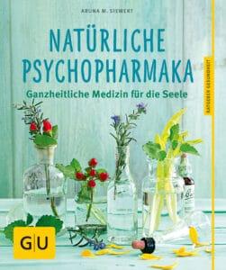 Natürliche Psychopharmaka  - Buch (Softcover)