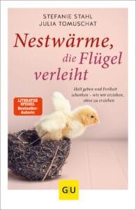 Nestwärme, die Flügel verleiht - Buch (Softcover)