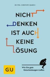 Nicht denken ist auch keine Lösung - Buch (Softcover)