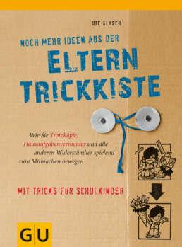 Noch mehr Ideen aus der Eltern-Trickkiste - Buch (Hardcover)