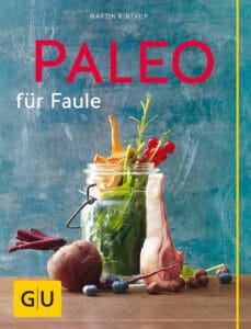 Paleo für Faule - Buch (Softcover)