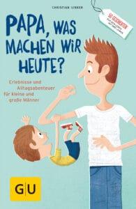 """""""Papa, was machen wir heute?"""" - Buch (Softcover)"""