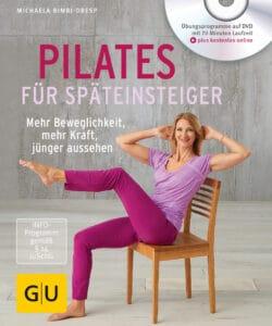 Pilates für Späteinsteiger (mit DVD) - Buch