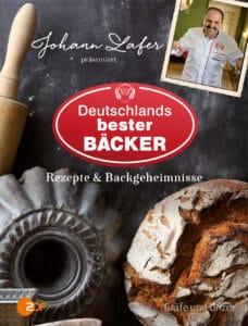 Johann Lafer präsentiert Deutschlands bester Bäcker - Buch (Hardcover)