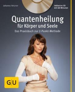 Quantenheilung für Körper und Seele (mit Audio-CD) - Buch
