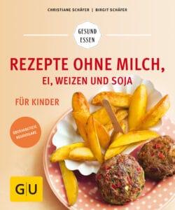 Rezepte ohne Milch, Ei, Weizen und Soja für Kinder - Buch (Softcover)