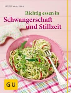 Richtig essen in Schwangerschaft und Stillzeit - Buch (Softcover)