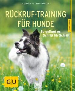 Rückruf-Training für Hunde - Buch (Softcover)