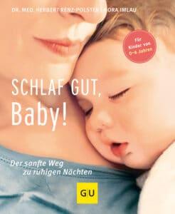 Schlaf gut, Baby! - Buch (Hardcover)
