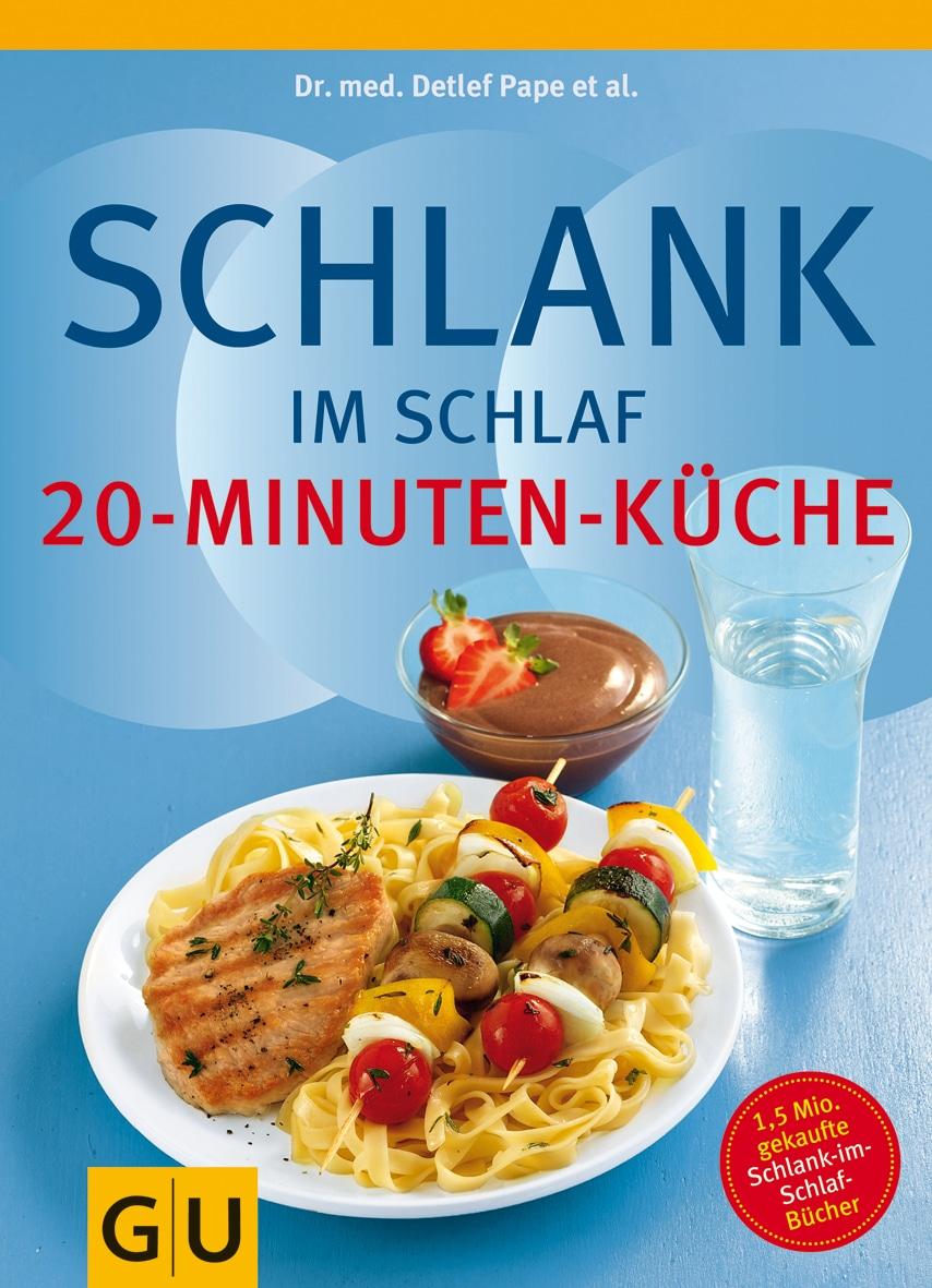Schlank im Schlaf - 20-Minuten-Küche - Buch (Softcover)