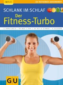 Schlank im Schlaf: der Fitness-Turbo - Buch (Softcover)