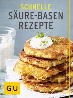 Schnelle Säure-Basen-Rezepte - E-Book (ePub)