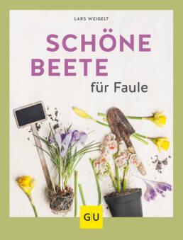 Schöne Beete für Faule - Buch (Softcover)