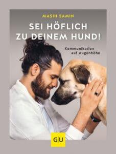 Sei höflich zu deinem Hund! - Buch (Hardcover)
