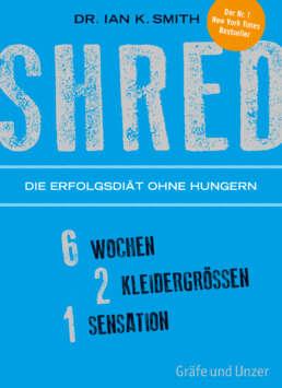 SHRED - Die Erfolgsdiät ohne Hungern - Buch (Softcover)