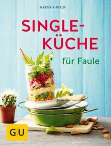 Singleküche für Faule - Buch (Softcover)