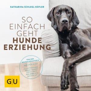 So einfach geht Hundeerziehung - Buch (Softcover)