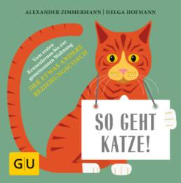 So geht Katze! - Buch (Hardcover)
