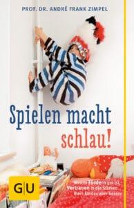 Spielen macht schlau! - Buch (Softcover)