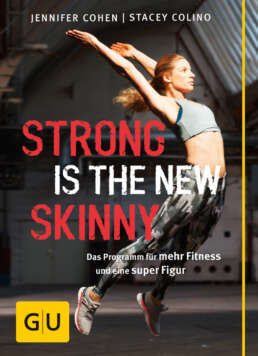 Strong is the new skinny - Buch (Softcover)