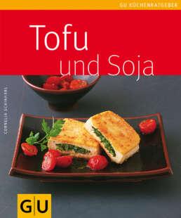 Tofu und Soja - Buch (Softcover)