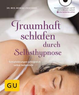 Traumhaft schlafen durch Selbsthypnose (mit CD) - Buch