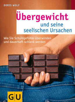 Übergewicht und seine seelischen Ursachen - Buch (Softcover)