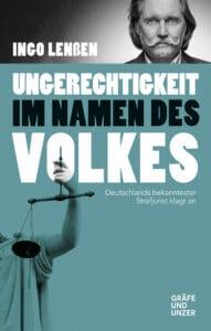 Ungerechtigkeit im Namen des Volkes - Buch (Hardcover)