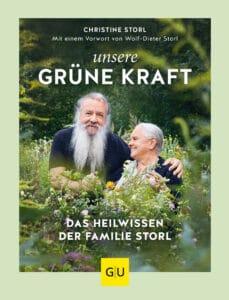 Unsere grüne Kraft - das Heilwissen der Familie Storl - Buch (Hardcover)