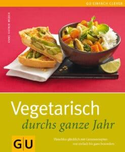 Vegetarisch durchs ganze Jahr - Buch (Hardcover)