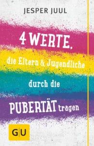 Vier Werte, die Eltern & Jugendliche durch die Pubertät tragen - Buch (Hardcover)