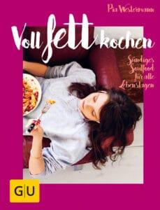 Voll fett kochen - Buch (Hardcover)