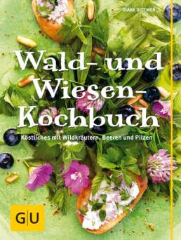 Wald- und Wiesen-Kochbuch - Buch (Hardcover)