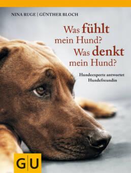 Was fühlt mein Hund? Was denkt mein Hund? - Buch (Hardcover)