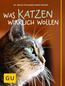 Was Katzen wirklich wollen - Buch (Hardcover)