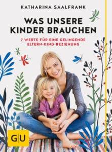 Was unsere Kinder brauchen - Buch (Hardcover)